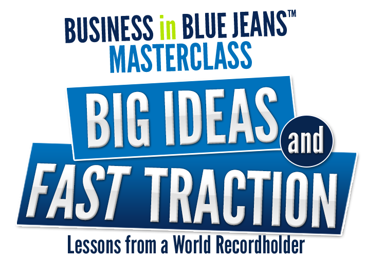 Big Ideas and Fast Traction Masterclass
