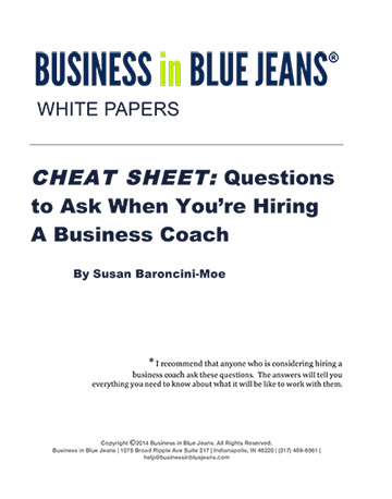 Cheat Sheet - Questions to Ask When You're Hiring a Business Coach